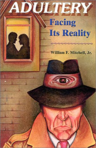 9781586841386: Adultery-Facing Its Reality (Mitchell Reports Investigations)