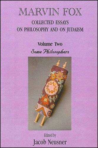 Collected Essays on Philosophy and Judaism, Vol. 2 (Academic Studies in the History of Judaism): ...