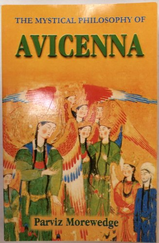 9781586841669: The Mystical Philosophy of Avicenna