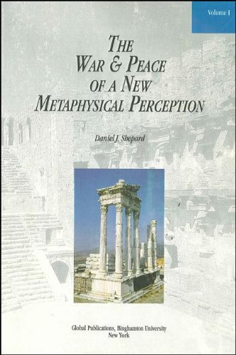 The War and Peace of a New Metaphysical Perception (Global Academic Publishing Books): Shepard, ...