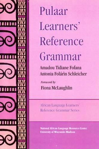 9781586841744: Pulaar Learners'Reference Grammar
