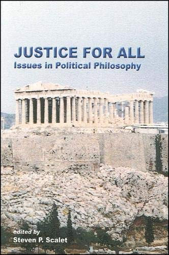 9781586842413: Justice For All: Issues in Political Philosophy (Global Academic Publishing Books)