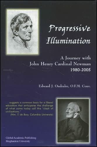 9781586842666: Progressive Illumination: A Journey with John Henry Cardinal Newman (Global Academic Publishing Books)