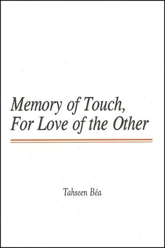 Memory of Touch: For Love of the Other