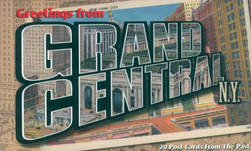 Greetings from Grand Central, N.Y. (Vintage Postcard): Muesum Of The City Of New York