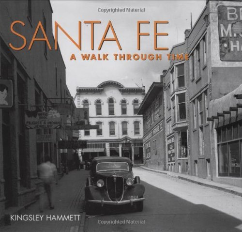 9781586851026: Santa Fe: A Walk Through Time