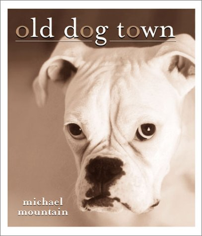 9781586851101: Old Dog Town