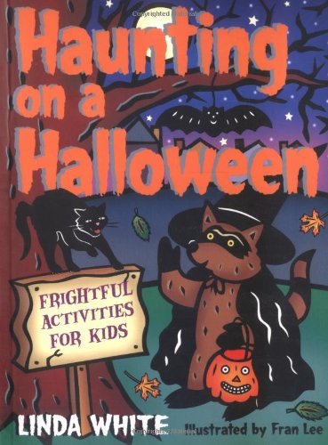 9781586851125: Haunting on a Halloween: Frightful Activities for Kids