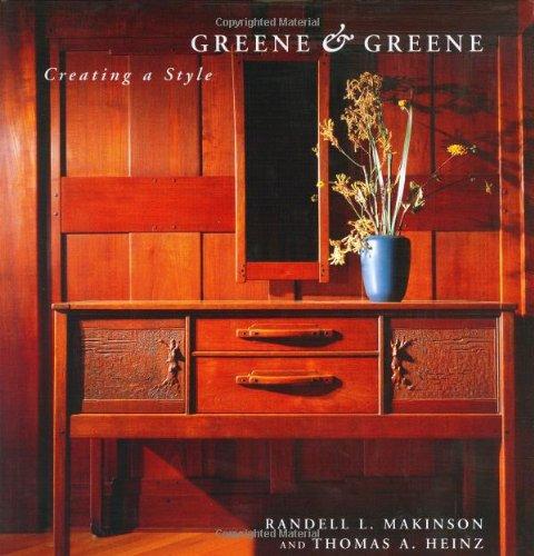 9781586851163: Greene & Greene: Creating a Style