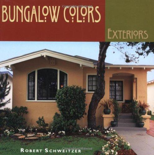 9781586851309: Bungalow Colors: Exteriors