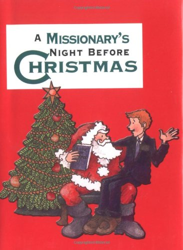9781586851675: Missionary's Night Before Christmas, A