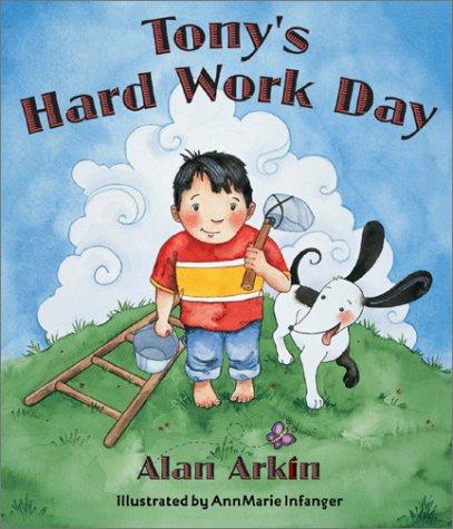 9781586851811: Tony's Hard Work Day