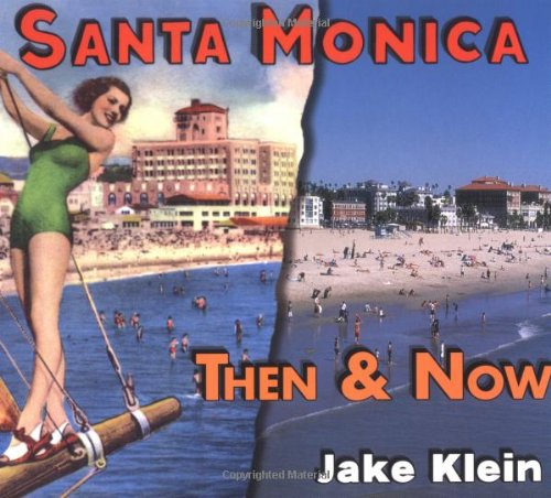 9781586852306: Then & Now Santa Monica