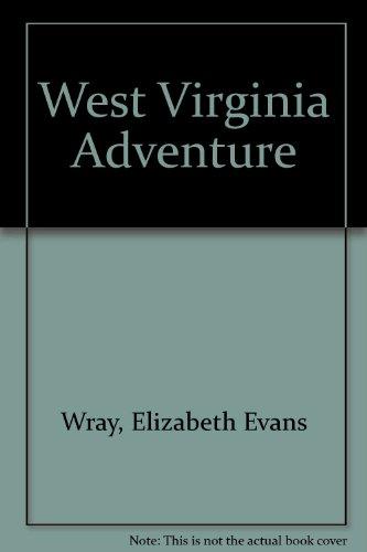 9781586852399: The West Virginia Adventure