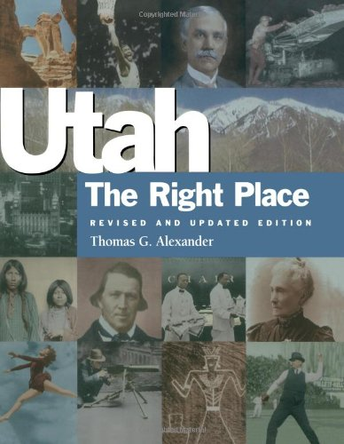 9781586852627: Utah, the Right Place (Revised and Updated Edition)