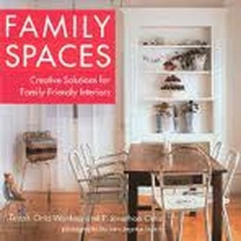 Family Spaces: Creative Solutions for Family-Friendly Interiors