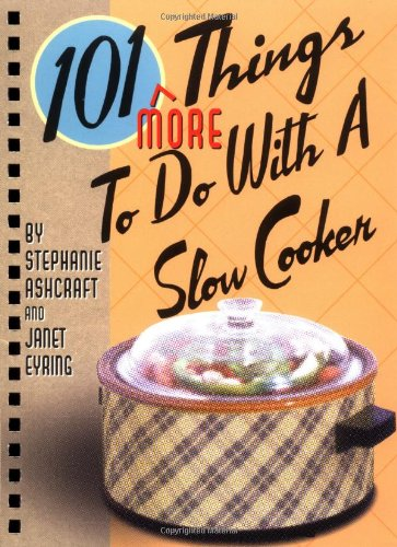 101 More Things to Do with a Slow Cooker (Spiral)
