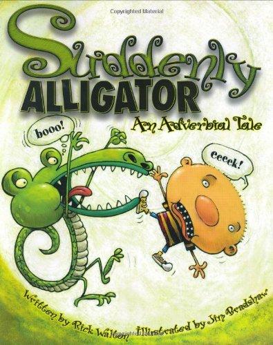 Suddenly Alligator: Rick Walton