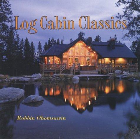 9781586853150: Log Cabin Classics