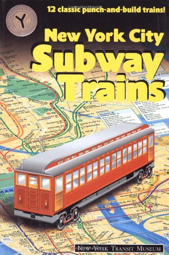 9781586853242: New York City Subway Trains: 12 Classic Punch and Build Trains