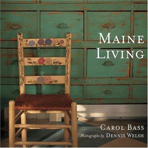 Maine Living: Bass, Carol