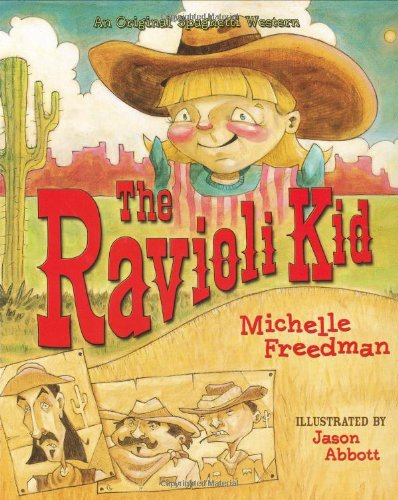 9781586854386: The Ravioli Kid: An Original Spaghetti Western