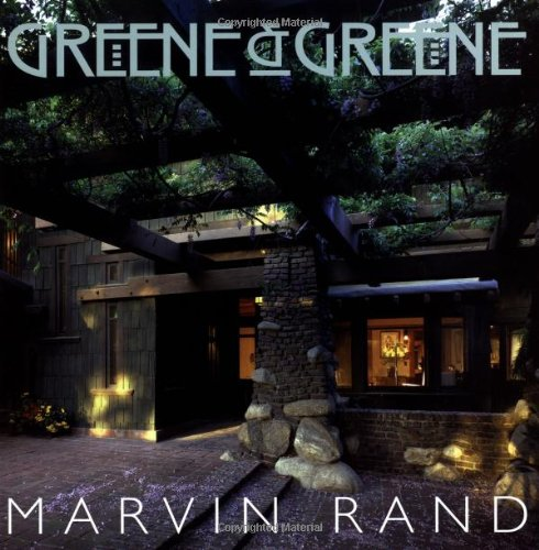 Greene And Greene: Rand, Marvin