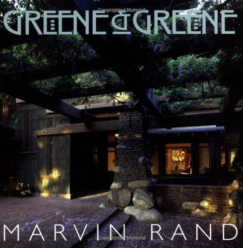 Greene And Greene: Rand, Marvin