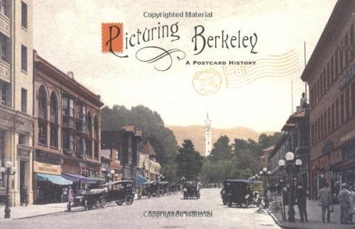9781586854683: Picturing Berkeley: A Postcard History