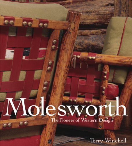 Molesworth: The Pioneer of Western Design: Terry Winchell