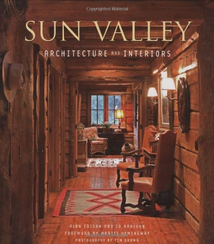 9781586855178: Sun Valley Architecture and Interiors