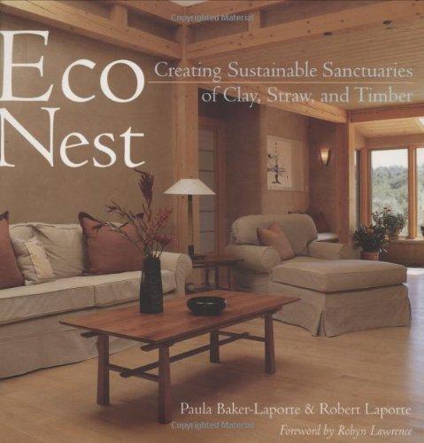 EcoNest: Creating Sustainable Sanctuaries of Clay, Straw,: Baker-Laporte, Paula, Laporte,