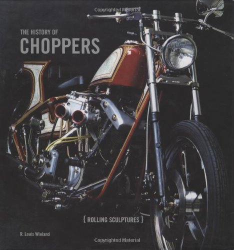 9781586857325: The History of Choppers: Rollings Sculptures