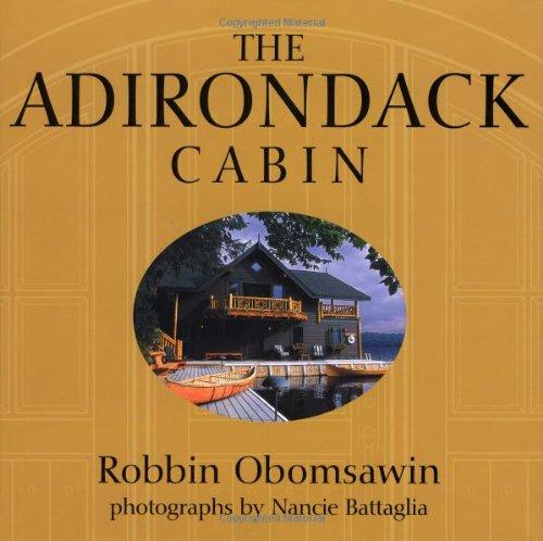 9781586857417: The Adirondack Cabin