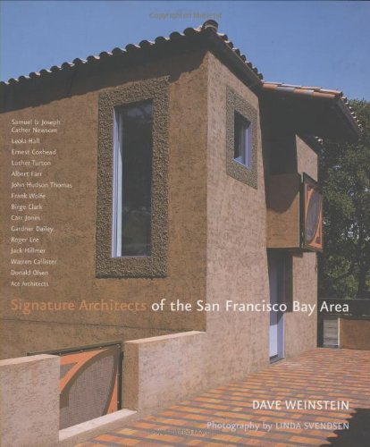 9781586857516: Signature Architects of the San Francisco Bay Area