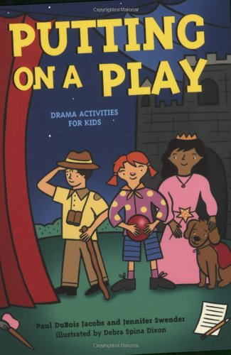 9781586857677: Putting on a Play: Drama Activities for Kids (Acitvities for Kids)