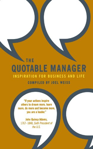 9781586857684: The Quotable Manager: Inspiration for Business and Life