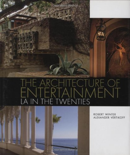 9781586857974: The Architecture of Entertainment: LA in the Twenties