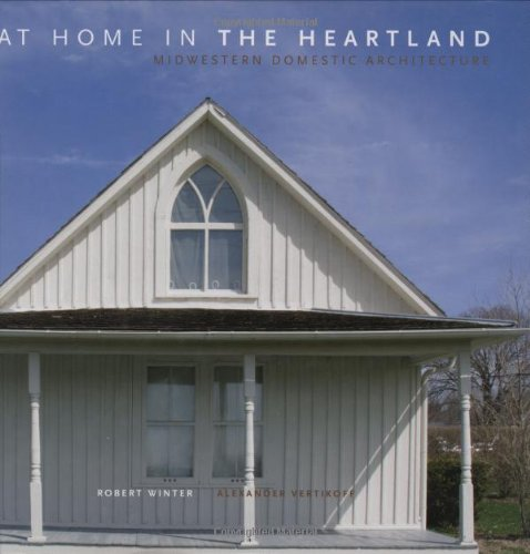9781586857998: At Home in the Heartland: Midwest Domestic Architecture