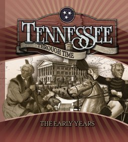 9781586858049: Tennessee Through Time, The Early Years