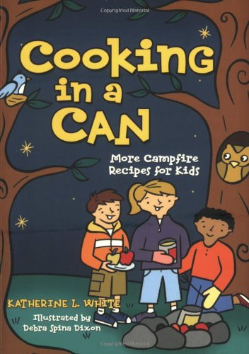 Cooking in a Can (Activities for Kids): White, Kate