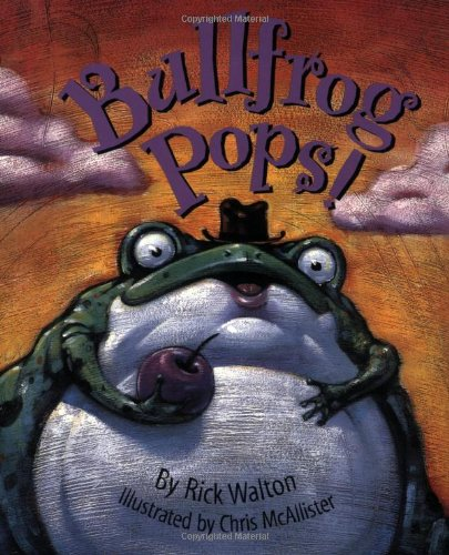 9781586858407: Bullfrog Pops!