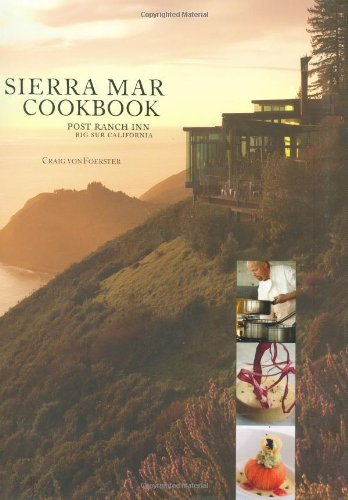 Sierra Mar Cookbook: Post Ranch Inn