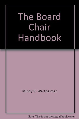 9781586860943: The Board Chair Handbook, 2nd Edition