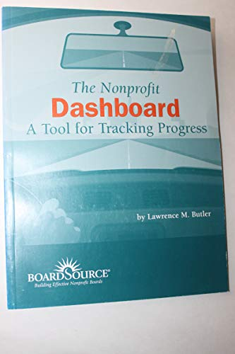 The Nonprofit Dashboard: A Tool for Tracking Progress: Butler, Lawrence