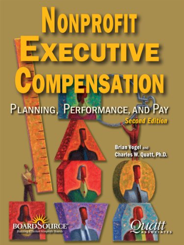 9781586861179: Nonprofit Executive Compensation: Planning, Performance, and Pay, 2nd Edition