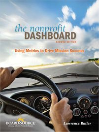 9781586861315: The Nonprofit Dashboard: Using Metrics to Drive Mission Success