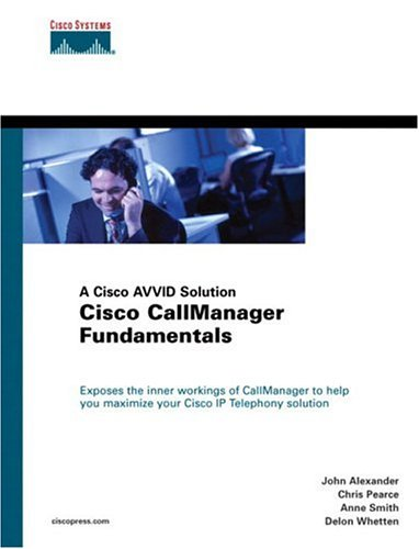 9781587050084: Cisco CallManager Fundamentals: A Cisco AVVID Solution (Cisco Press Networking Technology)
