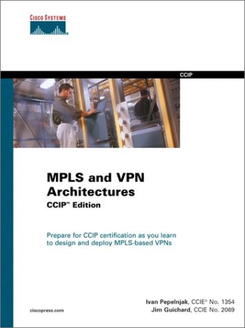 9781587050817: MPLS and VPN Architectures