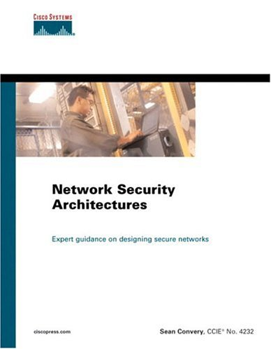 9781587051159: Network Security Architectures (Networking Technology)